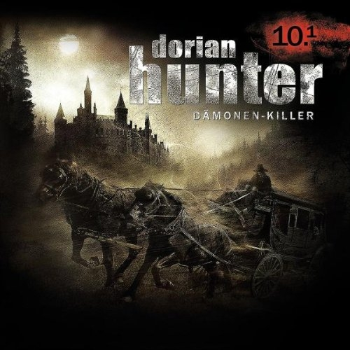 Dorian Hunter - Der Folterknecht: Die Nacht von Nancy