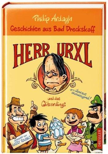 Herr Urxl und das Glitzerdings