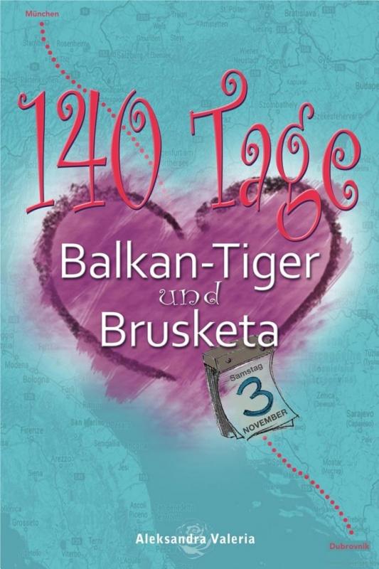 140 Tage: Balkan-Tiger und Brusketa